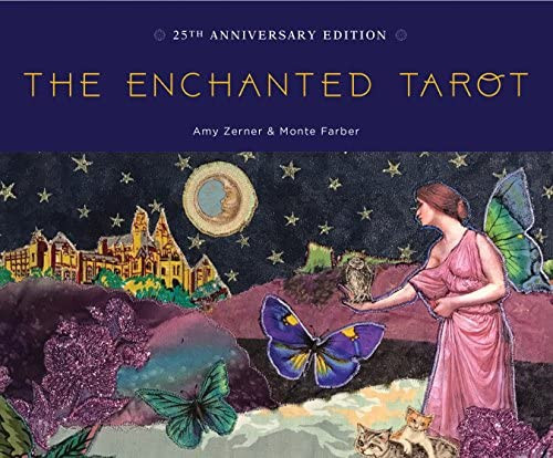 Enchanted Tarot Deck, The: 25th Anniversary Edition by Amy Zerner and Monte Farber