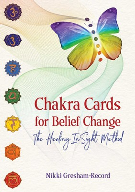 Chakra Cards for Belief Change The Healing InSight Method By Nikki Gresham-Record