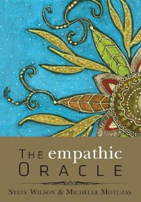 The Empathic Oracle by Steve Wilson