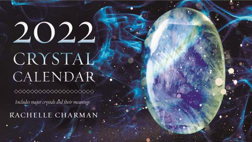 2022 Crystal Calendar by Rachelle Charman