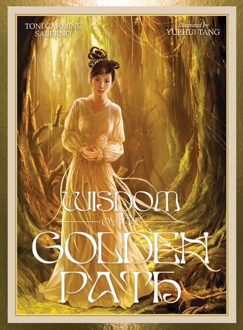 Wisdom of the Golden Path by Toni Carmine Salerno, Illustrated by Yuehui Tang