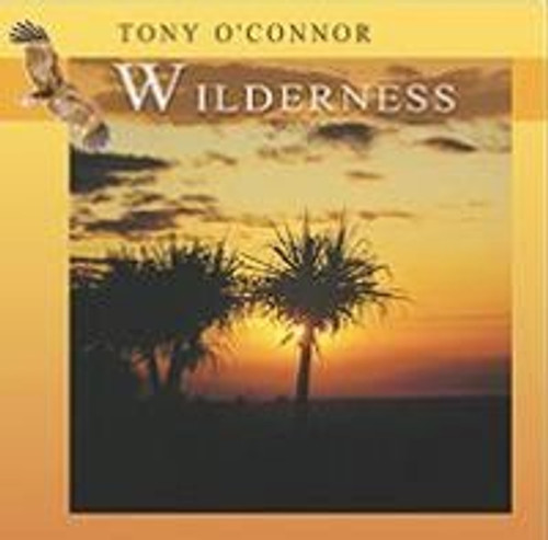 Wilderness CD by Tony O'Connor