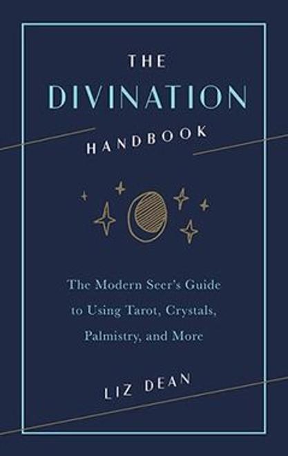 The Divination Handbook Liz Dean