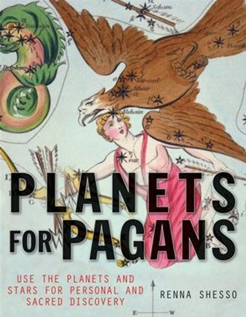 Planets for Pagans by Renna Shesso