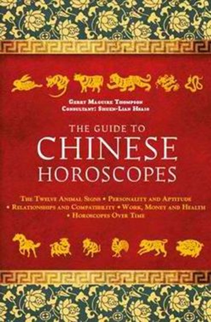 The Guide to Chinese Horoscopes by Gerry Maguire Thompson