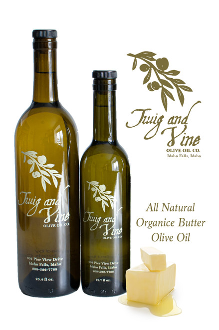 All Natural Organic Butter Olive Oil available at Love At First Bite Mercantile in Idaho Falls, Idaho | Twig & Vine Olive Oil Co.