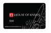 House of Knives Store Gift Card $50 (GIFTCARD50)