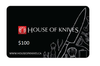 House of Knives Store Gift Card $100 (GIFTCARD100)