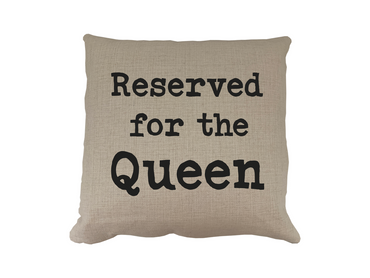 Morning Cuppa Reserved For The Queen Cushion