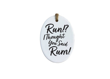 Morning Cuppa Run I Thought You Said Rum Oval Ceramic Plaque
