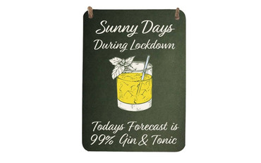 Morning Cuppa 99 Percent Lockdown Gin A5 Metal Plaque