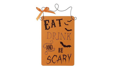 Halloween Eat Drink and Be Scary Sign
