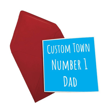 Morning Cuppa Custom Town Number One Dad Card