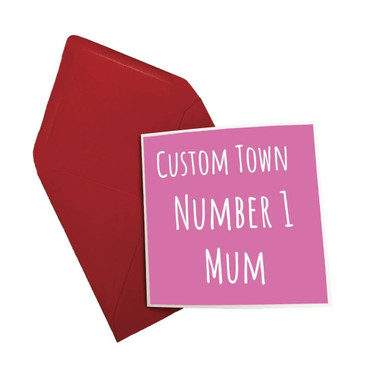 Morning Cuppa Custom Town Number One Mum Card