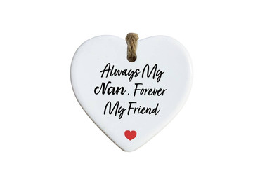 Morning Cuppa Always My Nan Forever My Friend Heart Ceramic Plaque