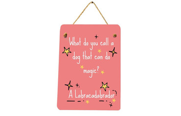 Morning Cuppa What Do You Call A Magic Dog Mini Metal Plaque