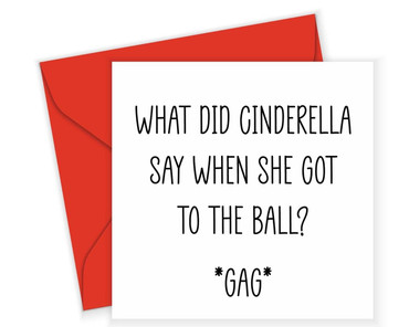 Morning Cuppa Cinderella Went To The Ball Card