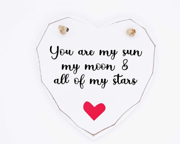 Morning Cuppa You Are My Sun Wooden White Heart Plaque