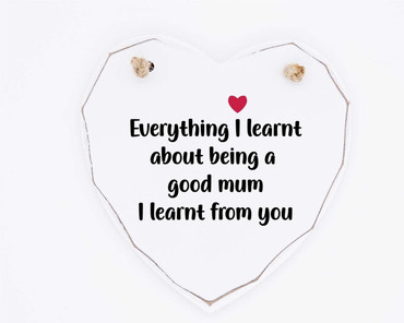 Morning Cuppa Everything I Learnt Mum Wooden White Heart
