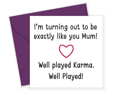 Morning Cuppa Just Like You Mum Card