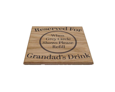 Morning Cuppa Reserved For Grandads Drink Solid Oak Coaster