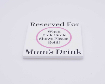 Morning Cuppa Reserved For Mums Drink Ceramic Coaster