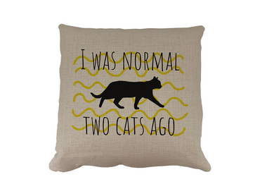 Morning Cuppa I Was Normal two Cats Ago Cushion