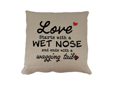 Morning Cuppa Love Starts With A Wet Nose Cushion