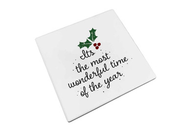 Morning Cuppa Most Wonderful Time Of The Year Coaster