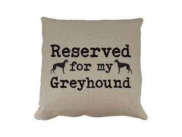 Morning Cuppa Reserved For My Greyhound Cushion