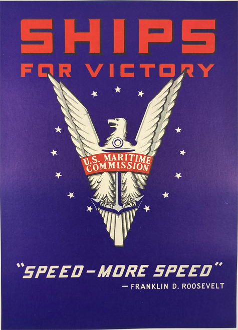 Ships for Victory Speed-More Speed President Roosevelt original lithograph on linen