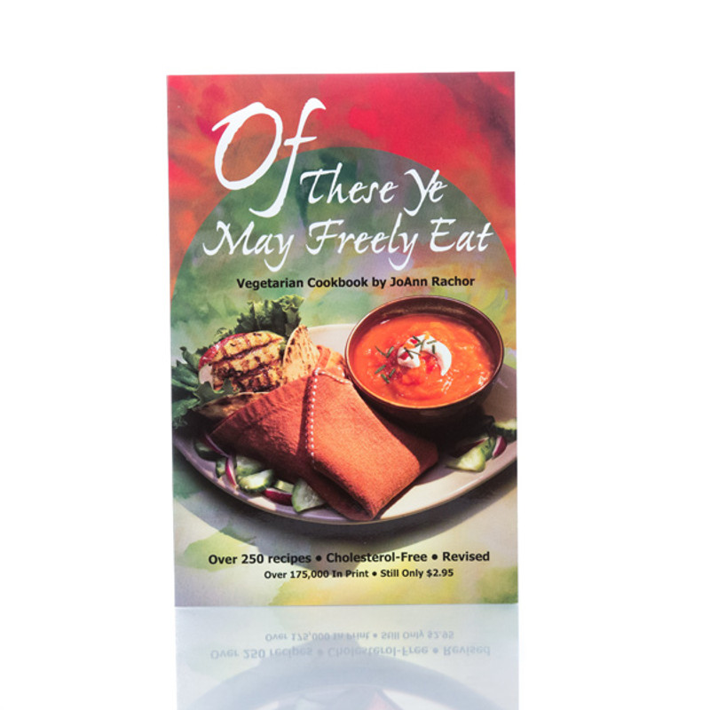 Of These Ye May Freely Eat by JoAnn Rachor