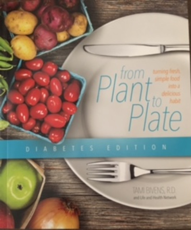 from Plant to Plate Diabetes Edition by Tami Bivens