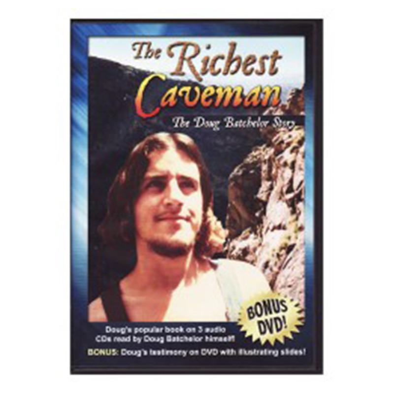 The Richest Caveman- The Doug Batchelor Story