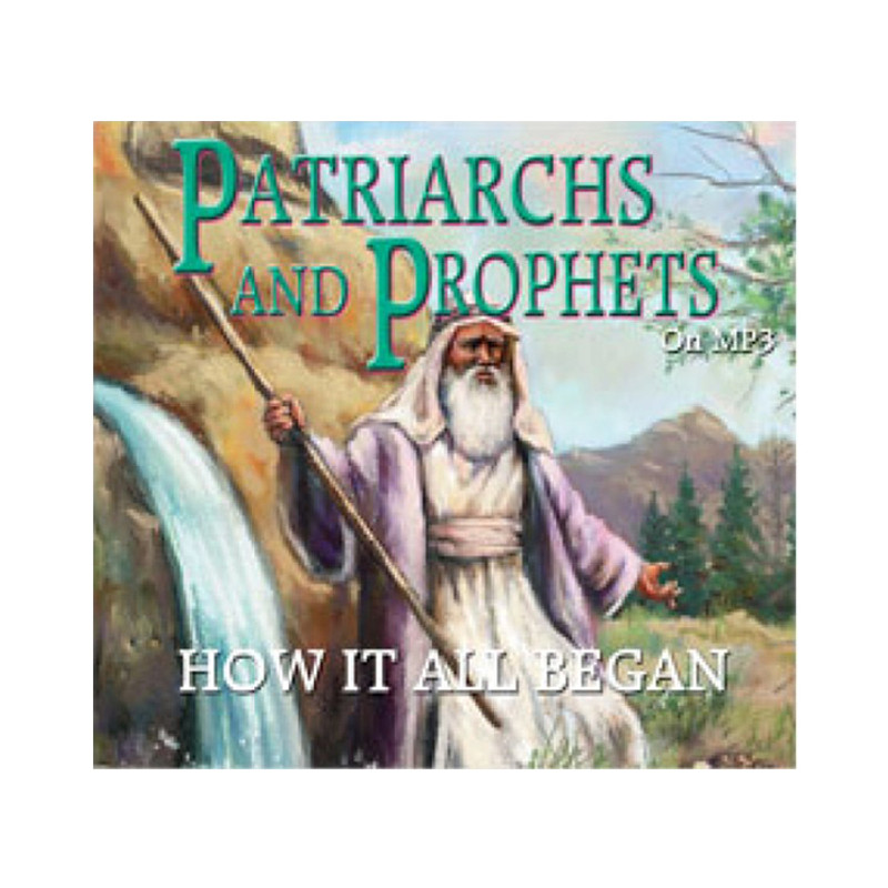 Patriarchs and Prophets on MP3
