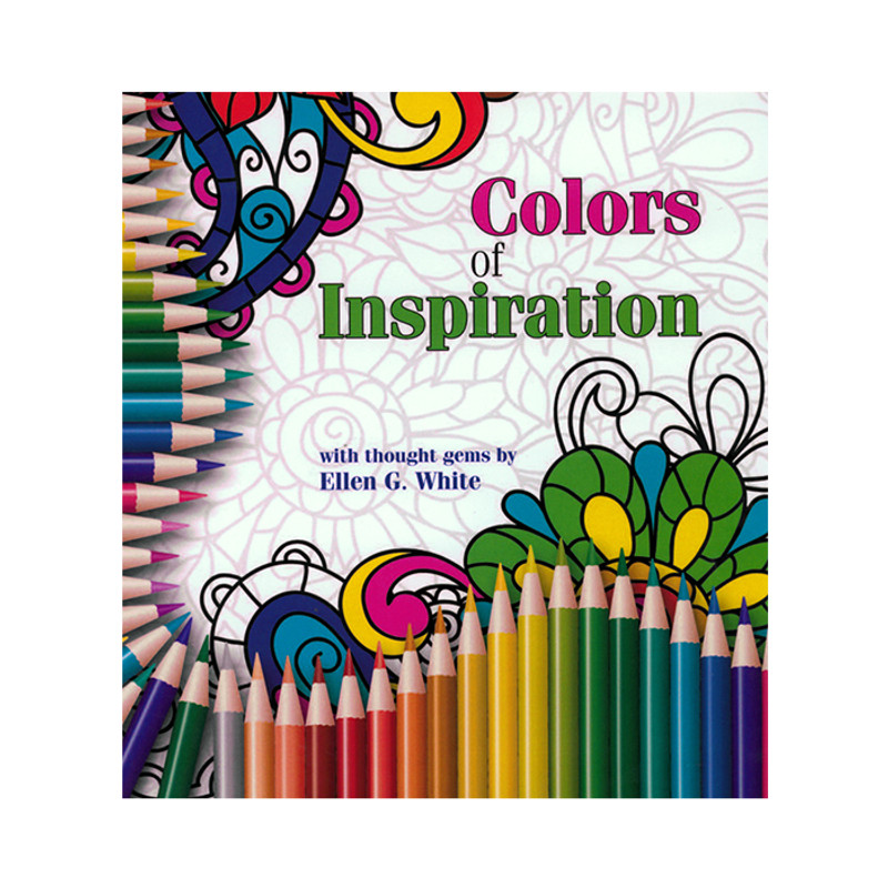 Colors of Inspiration- With thought gems by Ellen G. White