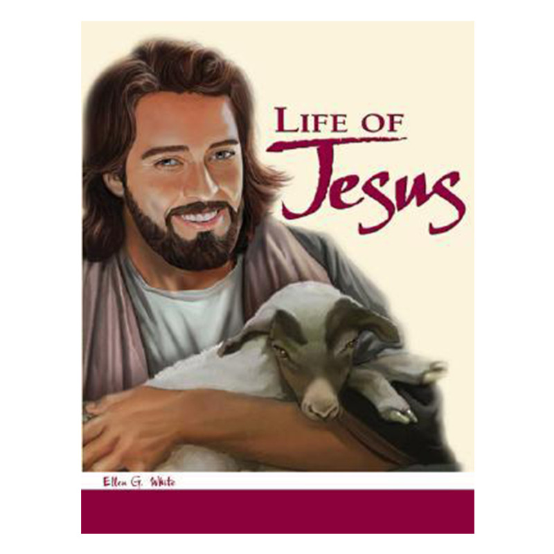 Life of Jesus- Ellen G. White