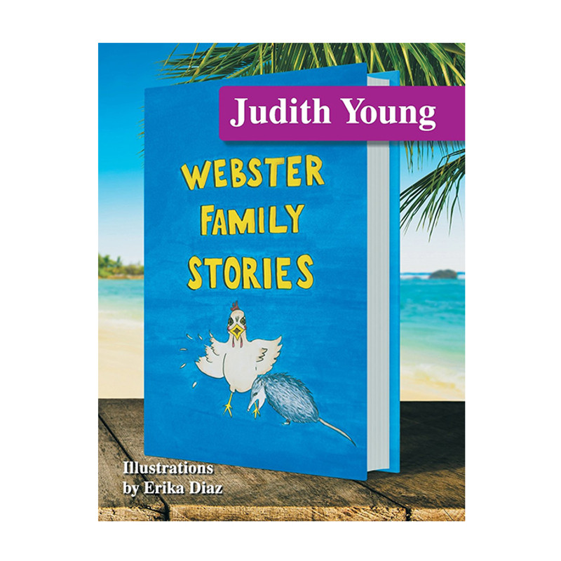 Webster Family Stories- Judith Young
