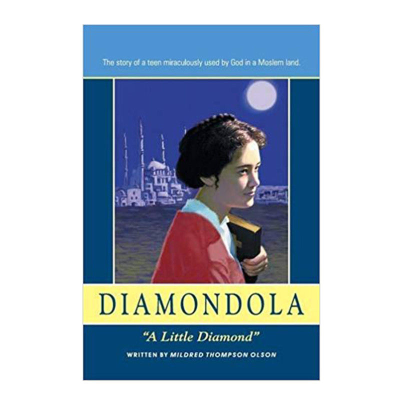 Diamondola: A Little Diamond- Mildred Thompson Olson