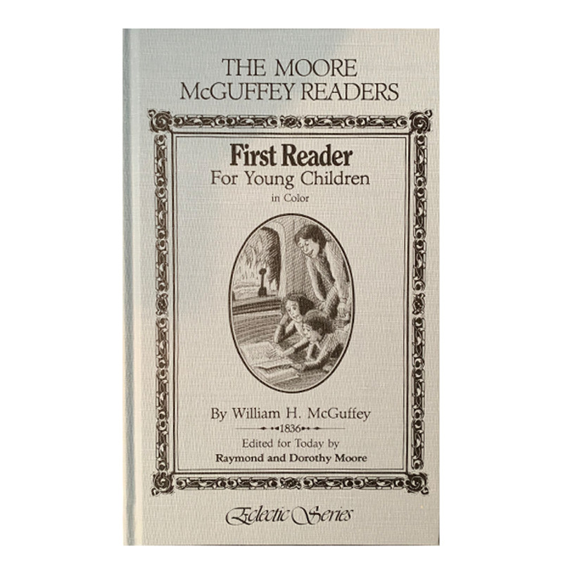 First Reader For Young Children- William H. McGuffey