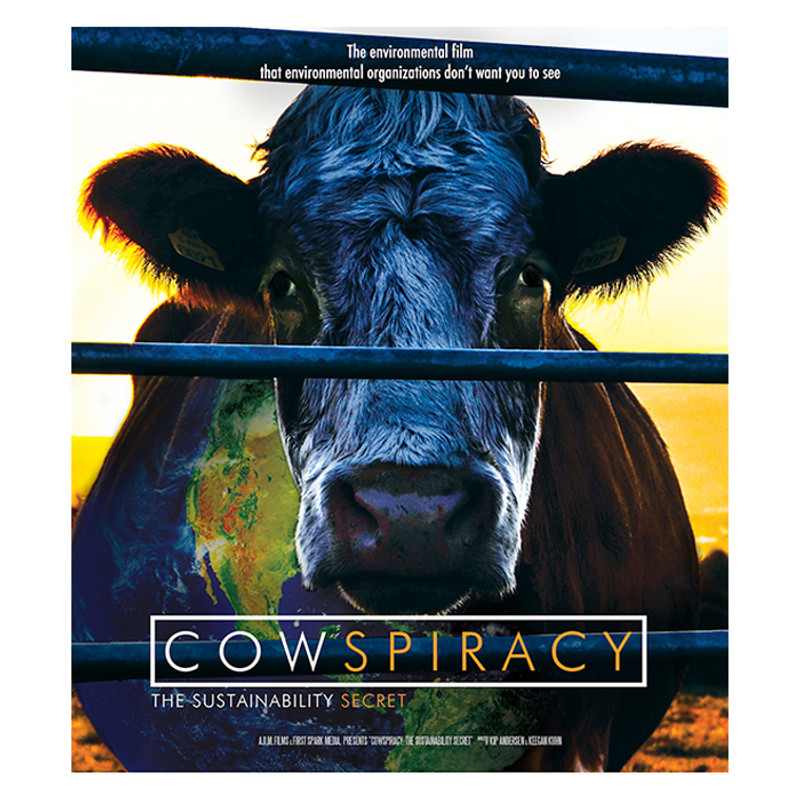Cowspiracy- The Sustainability Secret