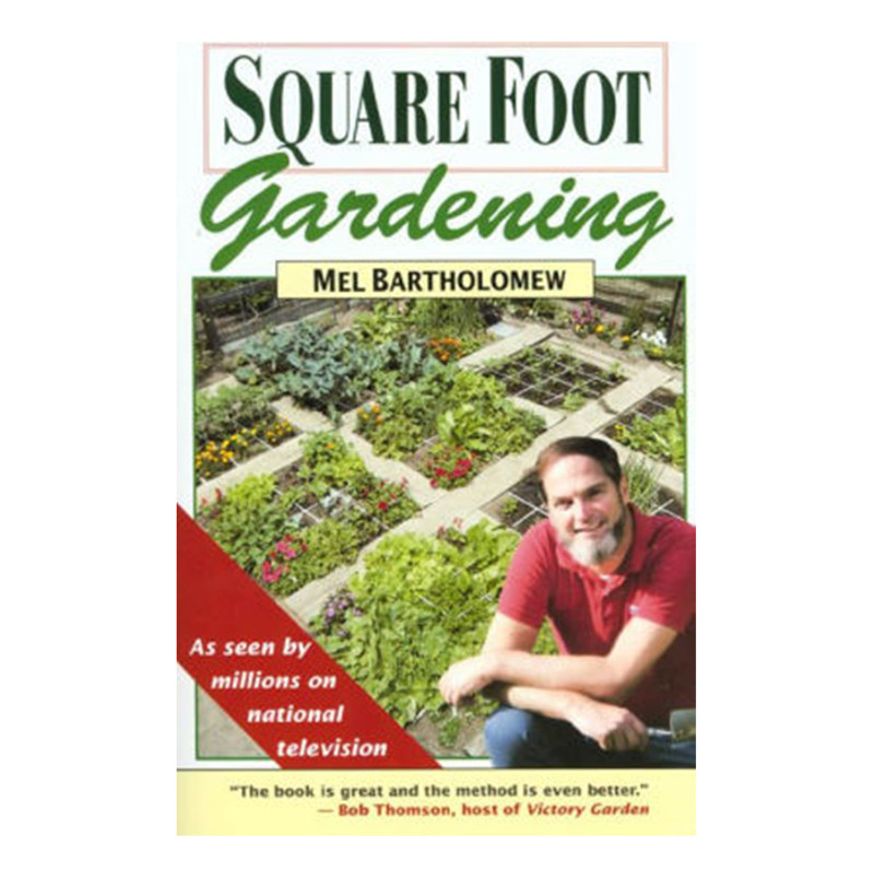 Square Foot Gardening- Mel Bartholomew