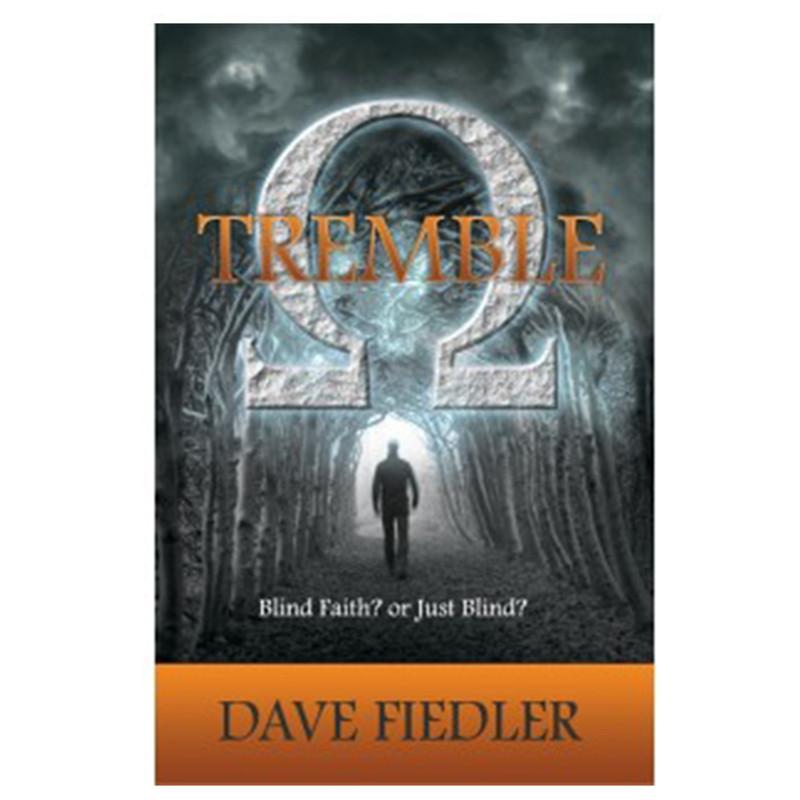 Tremble- Dave Fiedler