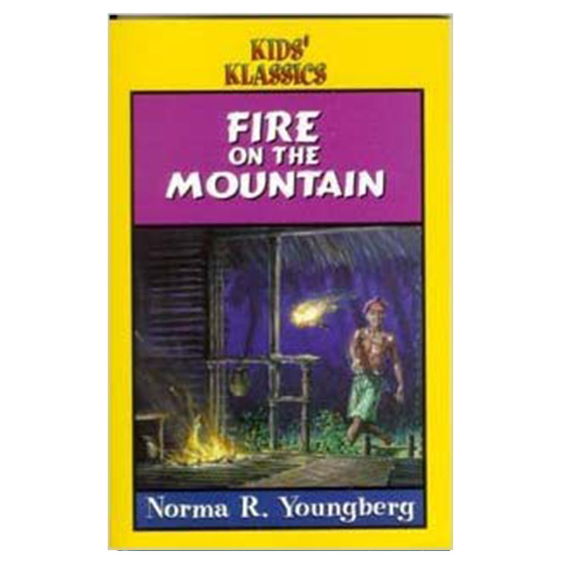 Fire On The Mountain- Norma R. Youngberg
