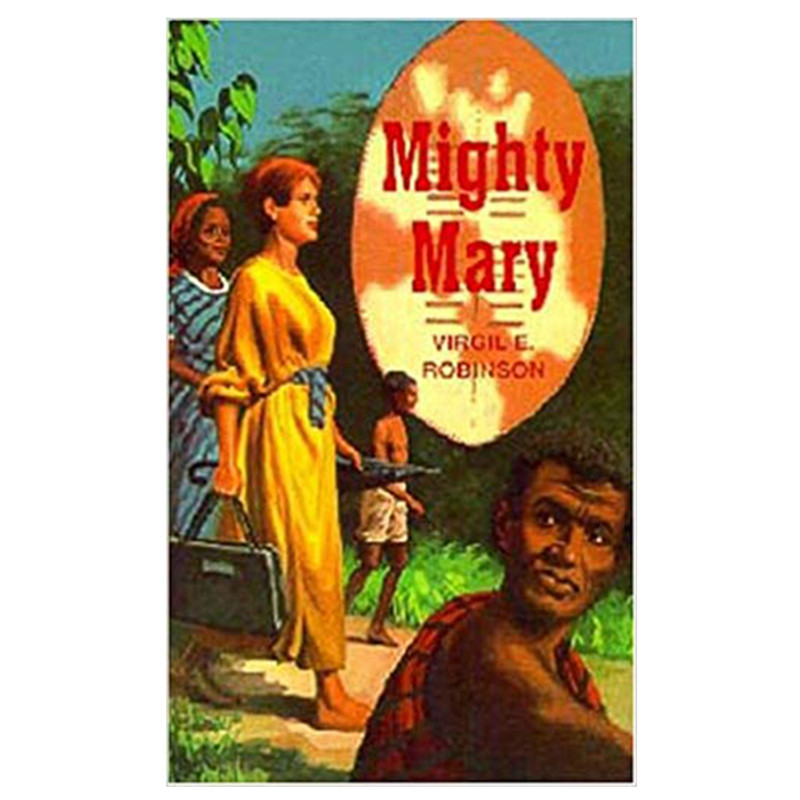 Mighty Mary- Virgil E. Robinson
