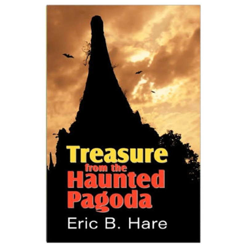 Treasure From The Haunted Pagoda- Eric B. Hare