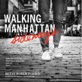 Walking Manhattan Sideways