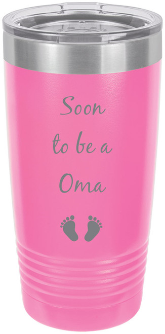 Soon to be a Oma Stainless Steel Engraved Insulated Tumbler 20 Oz Travel Coffee Mug, Pink