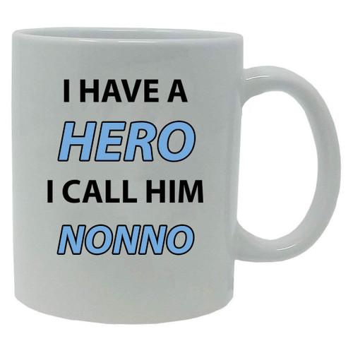 I Have a Hero I Call Him Nonno 20-Ounce Jumbo White Ceramic Coffee Mug