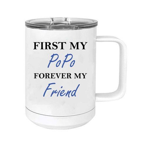 First My PoPo Forever my Friend 15 oz White Stainless Steel Double-Walled Insulated Travel Handle Coffee Mug with Slider Lid